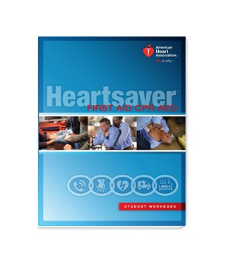 Heartsaver First Aid CPR AED Student Manual